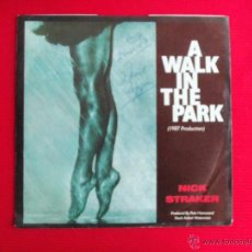 Discos de vinilo: NICK STRAKER BAND - A WALK IN THE PARK // WAY OF LIFE. Lote 47087681