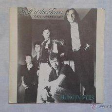 Discos de vinilo: SNIFF N THE TEARS - HUNGRY EYES SINGLE 1982 EDICION ESPAÑOLA. Lote 47089414