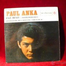 Discos de vinilo: PAUL ANKA /ESO BESO / ENAMOREMONOS / DEVUELVEME MI CORAZON / CERCA DE TI.. Lote 47098153