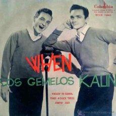 Discos de vinilo: LOS GEMELOS KALIN - WHEN - EP ESPAÑOL. Lote 27200427