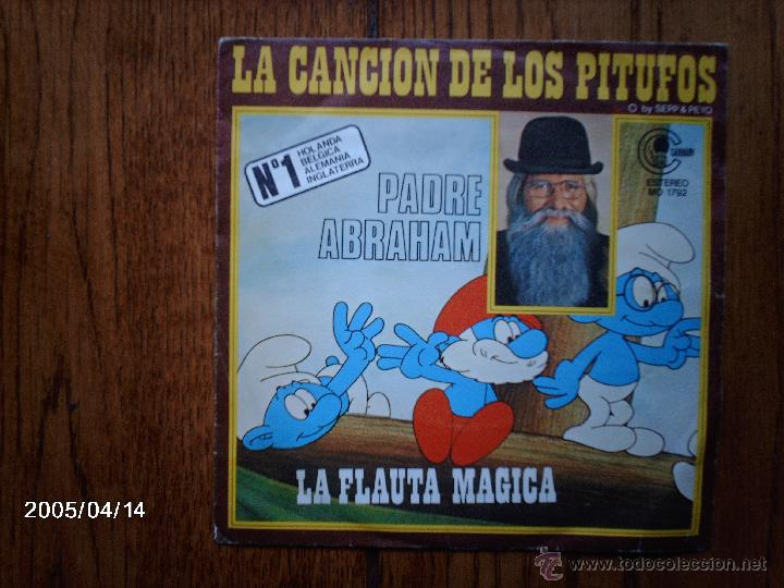 PADRE ABRAHAM - LA CANCIÓN DE LOS PITUFOS + LA FLAUTA MÁGICA (Música - Discos - Singles Vinilo - Música Infantil)