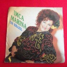 Disques de vinyle: IMCA MARINA - OH BRAZIL // OH BRA. Lote 47106474