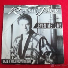 Discos de vinilo: RONNIE TOBER - LEVEN MET JOU // OF ZAL IK ALTIJD BLIJVEN DROMEN. Lote 47106841