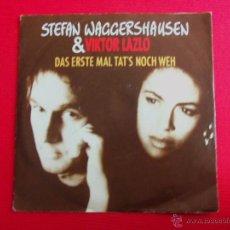 Discos de vinilo: STEFAN WAGGERSHAUSEN & VIKTOR LAZLO - DAR ERSTE MAL TAT'S NOCH WEH // SIE IST 'N GANZ BESONDRES MADC. Lote 47106995