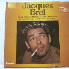 Discos de vinilo: JACQUES BREL / VOL.3 / NE ME QUITTE PAS / LP / IMPACT. Lote 47118552