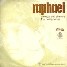 Discos de vinilo: RAPHAEL SINGLE SELLO HISPAVOX-ALVORADA EDITADO EN PORTUGAL. Lote 47124051