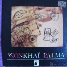 Discos de vinilo: WONKHAI PALMA - LIBERDADE (SINGLE ESPAÑOL DE 1990). Lote 47126938