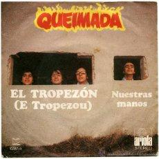 Discos de vinilo: QUEIMADA - EL TROPEZÓN (E TROPEZOU) - SG SPAIN 1972 - ARIOLA 10.587-A. Lote 47136750
