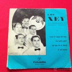 Discos de vinilo: LOS XEY - COMO LA ESPIGA DEL TRIGO / LOS CUATRO GATOS / LOS OJOS DE MI CHARRA / EL MIL AMORES . Lote 47138111