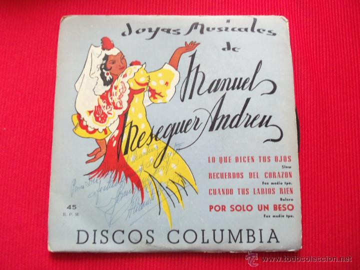 JOYAS MUSICALES DE MANUEL MESEGUER ANDREU - LO QUE DICEN TUS OJOS // RECUERDOS DEL CORAZÓN // CUANDO (Música - Discos de Vinilo - EPs - Flamenco, Canción española y Cuplé)