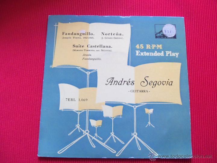 ANDRÉS SEGOVIA - NORTEÑA // FANDANGUILLO // SUITE CASTELLANA (Música - Discos de Vinilo - EPs - Flamenco, Canción española y Cuplé)