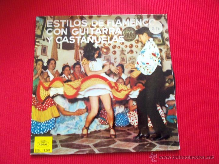 ESTILOS DE FLAMENCO CON GUITARRA Y CASTAÑUELAS - SOLEARES / ALEGRÍAS / TIENTOS / SEGUIRIYA / BULERÍA (Música - Discos de Vinilo - EPs - Flamenco, Canción española y Cuplé)