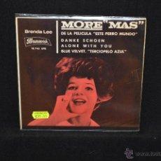 Discos de vinilo: BRENDA LEE - MORE +3 - DE LA PELICULA ESTE PERRO MUNDO - EP. Lote 47140108