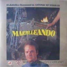 Discos de vinilo: EL DIABÓLICO HAMMOND DE ANTONIO Mª MAYOLAS ?– MARTILLEANDO. Lote 47142445