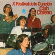 Discos de vinilo: FESTIVAL DE LA CANCION DEL CLUB CARENA, SG, NO ME DEJES JAMAS + 1, AÑO 1977. Lote 47144879