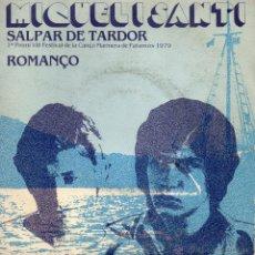 Discos de vinilo: MIQUEL I SANTI - FESTIVAL CANÇO MARINERA PALAMOS 1979, SG, SALPAR DE TARDOR + 1, AÑO 1979. Lote 47145030
