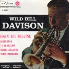 Discos de vinilo: WILD BILL DAVISON Y SUS JAZZMEN, EP, BEGIN THE BEGUINE + 3, AÑO 1962. Lote 47145595
