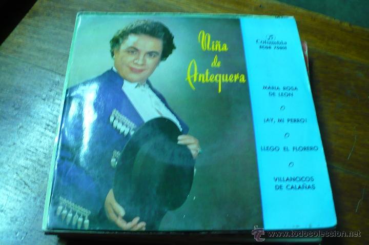 NIÑA DE ANTEQUERA / MARIA ROSA DE LEON / AY MI PERRO / LLEGO EL FLORERO / VILLANCICOS DE CALAÑAS. (Música - Discos de Vinilo - EPs - Flamenco, Canción española y Cuplé)