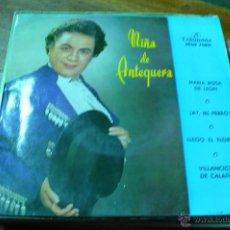 Discos de vinilo: NIÑA DE ANTEQUERA / MARIA ROSA DE LEON / AY MI PERRO / LLEGO EL FLORERO / VILLANCICOS DE CALAÑAS.. Lote 47157705