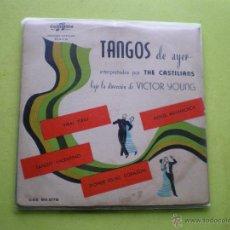 Discos de vinilo: TANGOS DE AYER THE CASTILIANS ADIOS MUCHACHOS +3 EP COLUMBIA. Lote 47157963