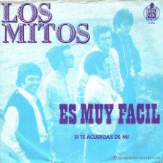 Discos de vinilo: LOS MITOS - RARO SINGLE VINILO 7'' - EDITADO EN HOLANDA - ES MUY FÁCIL + SI TE ACUERDAS DE MÍ. Lote 47161609