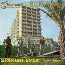 "Discos de vinilo: LOS BLUE RIVER - SINGLE VINILO 7"" - EDITADO EN ESPAÑA - OJOS DE ESPAÑA + TAKA TAKATA - MUSIMAR 1975. Lote 47162169"