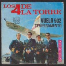 Discos de vinilo: LOS 4 DE LA TORRE -SINGLE 7''- VUELO 502/TEMPERAMENTO. FESTIVAL INTERACIONAL CANCION MALLORCA. Lote 47167861