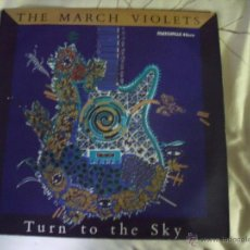 Dischi in vinile: THE MARCH VIOLETS-TURN TO THE SKY-ROCK GOTICO SISTERS OF MERCY. Lote 47169045