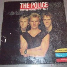 Discos de vinilo: THE POLICE - WRAPPED AROUND YOUR FINGER - MADE IN SPAIN - MAXI. Lote 47169581