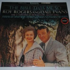 Discos de vinilo: ROY ROGERS AND DALE EVANS.THE BIBLE TELLS ME SO.(EMBER 1966).PRINTED IN ENGLAND.. Lote 47188685