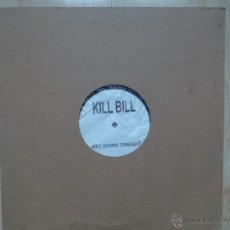 Discos de vinilo: KILL BILL GET DOWN TONIGHT-GOODBYE STRANGER. Lote 47189653