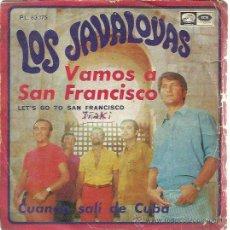 Discos de vinilo: LOS JAVALOYAS SG EMI 1967 VAMOS A SAN FRANCISCO / CUANDO SALI DE CUBA . Lote 47202466