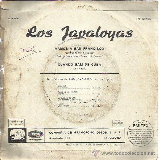 Discos de vinilo: LOS JAVALOYAS Sg EMI 1967 vamos a san francisco / cuando sali de cuba - Foto 2 - 47202466