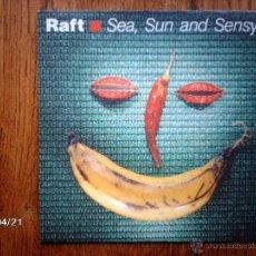 Discos de vinilo: RAFT - SEA, SUNAND SENSY + SORRY SIR . Lote 47202967