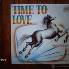 Discos de vinilo: 5ª ESTACION - TIME TO LOVE + PIRAMIDES . Lote 47203026