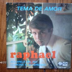 Discos de vinilo: RAPHAEL - TEMA DE AMOR + 3. Lote 47203871