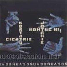 Discos de vinilo: KORTATU - CICATRIZ - JOTAKIE - KONTUZ HI! (1 LP VINILO, SOÑUA S-136, 1985). Lote 47211052