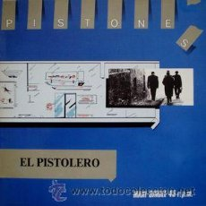 Discos de vinilo: PISTONES: EL PISTOLERO / METADONA (MAXI SINGLE 12'' - ARIOLA MF 600 963, 1983) - [MOVIDA]. Lote 47211172