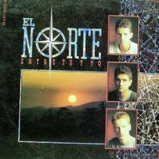 Discos de vinilo: EL NORTE-ENTRE TU YO MAXI SINGLE VINILO 1988 SPAIN. Lote 47230934