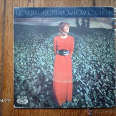 Discos de vinilo: HELEN REDDY - I DON´T KNOW HOW TO LOVE HIM + I BELIEVE IN MUSIC . Lote 47234894