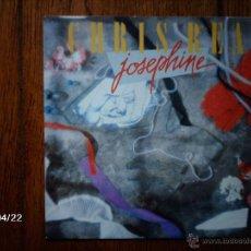 Discos de vinilo: CHRIS REA - JOSEPHINE ( RE - RECORD ) + HELLO FRIEND ( REMIX ) . Lote 47235064