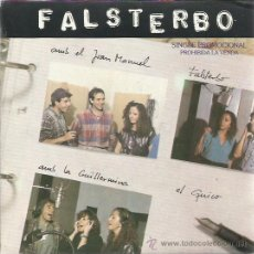 Discos de vinilo: FALSTERBO CON SERRAT SG PDI 1987 PROMOCIONAL RAONS Q RIMEN/ SORPREN-ME . Lote 47235363
