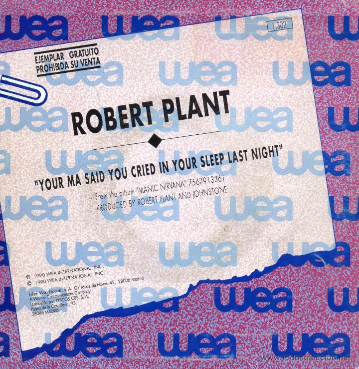 Discos de vinilo: ROBERT PLANT, SG, YOUR MA SAID YOU CRIED IN YOUR SLEEP LAST NIGHT + 1, AÑO 1990 PROMO - Foto 2 - 47238465