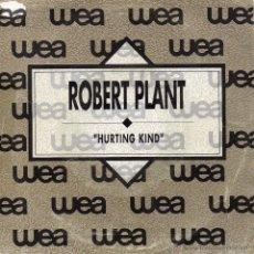 Discos de vinilo: ROBERT PLANT, SG, HURTING KIND + 1, AÑO 1990 PROMO. Lote 47238507