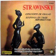 Discos de vinilo: IGOR STRAVINSKY - CONCIERTO DE EBANO / SINFONIA EN 3 MOVIMIENTOS - LP EVEREST-HISPAVOX 1960 BPY. Lote 47245319