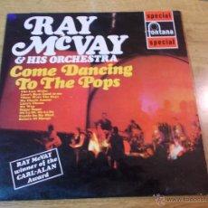 Discos de vinilo: RAY MCVAY & HIS ORCHESTRA COME DANCING TO THE POPS.. Lote 86647342