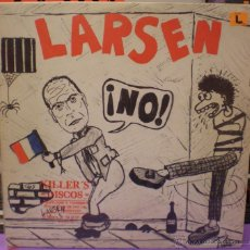 Discos de vinilo: LARSEN - ¡NO! - MAXI SINGLE. Lote 47249383