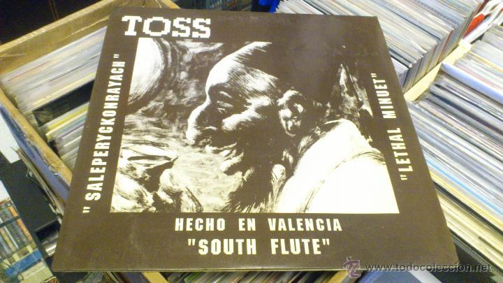 Discos de vinilo: Toss Saleperyckonrayach South flute Hecho en valencia Nezkabel records Sept 1991 Techno Makina - Foto 2 - 47249560