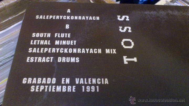 Discos de vinilo: Toss Saleperyckonrayach South flute Hecho en valencia Nezkabel records Sept 1991 Techno Makina - Foto 5 - 47249560