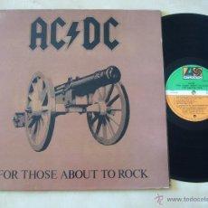 Discos de vinilo: AC/DC. LP. FOR THOSE ABOUT TO ROCK. EDICIÓN ESPAÑOLA. Lote 47249627
